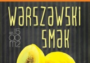 Targi kulinarne WARSZAWSKI SMAK już w tę niedzielę!