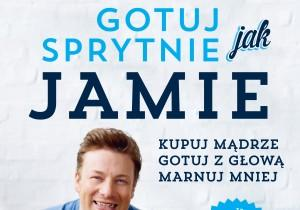 """Sprawdź czy to Ty wygrałeś album kulinarny """"Gotuj sprytnie jak Jamie"""" Jamiego Olivera!"""