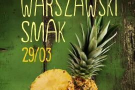 Targi WARSZAWSKI SMAK – WIOSNA już w tę niedzielę!