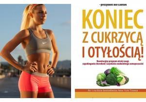 """Bądź fit przez wakacje! Wygraj książkę kucharską """"Koniec z cukrzycą i otyłością"""""""
